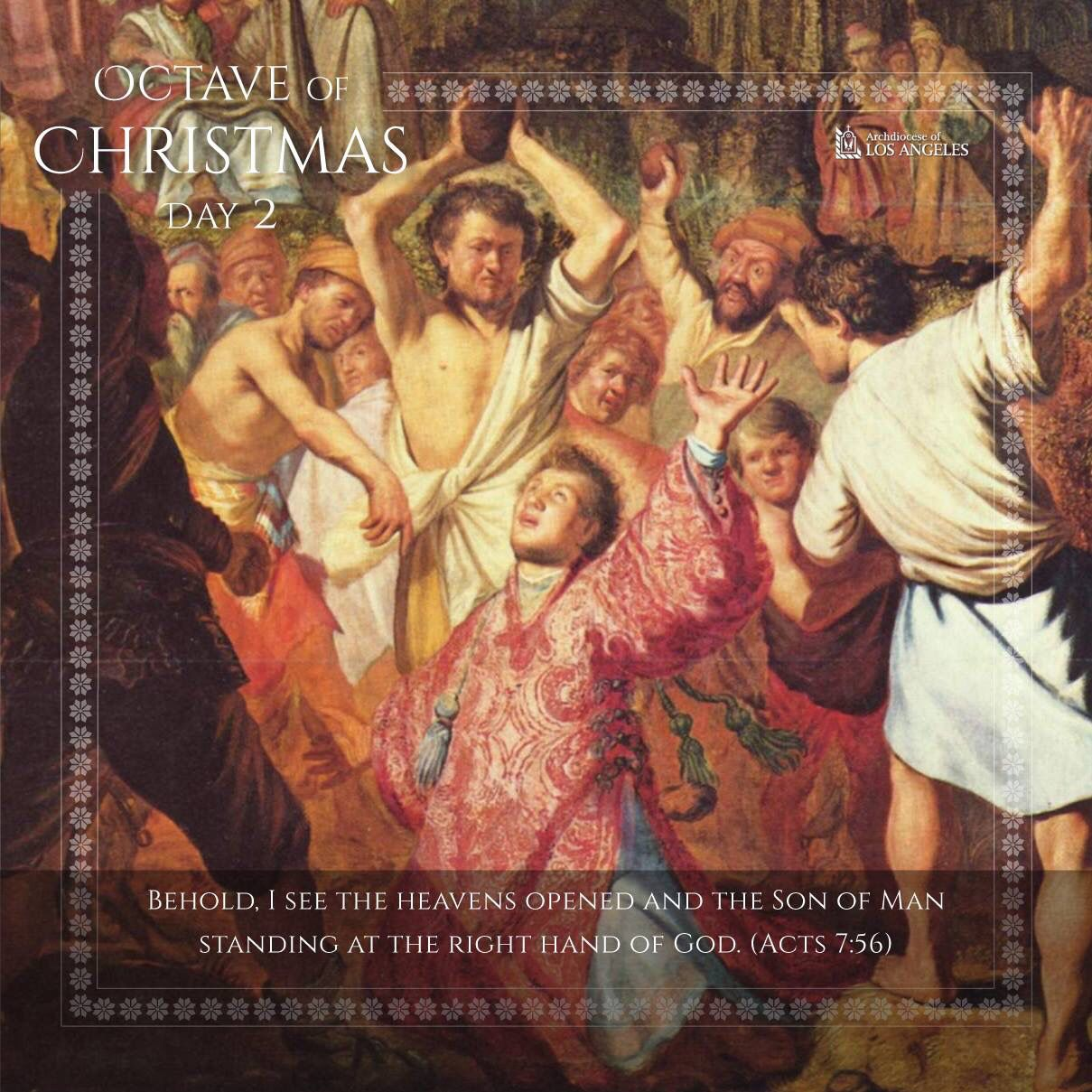 Octave of Christmas Day 2- St. Stephen, first martyr, pray for us ...