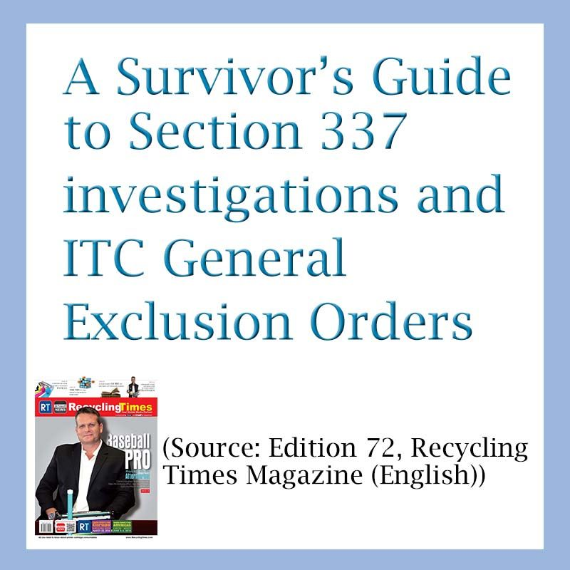 A Survivor S Guide To Section 337 Investigations And Itc General