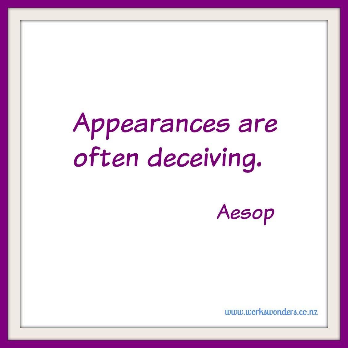 Appearances Are Often Deceiving Aesop