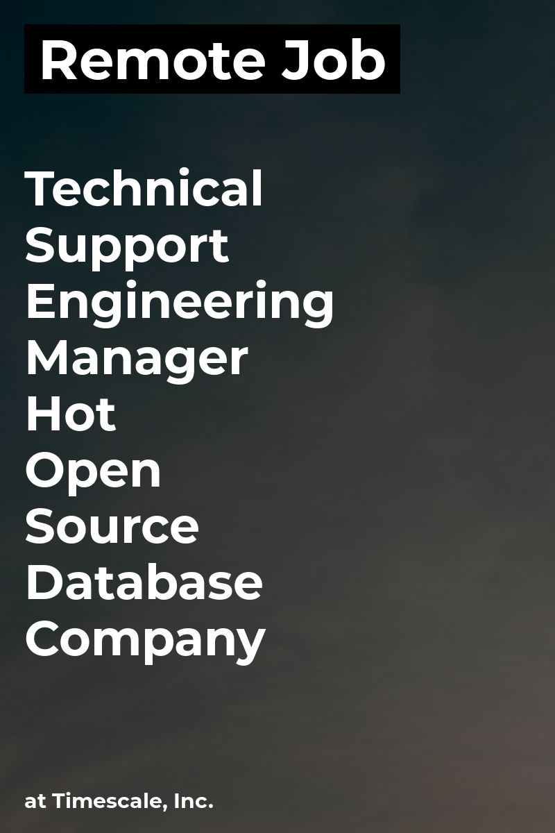 Remote Technical Support Engineering Manager Hot Open