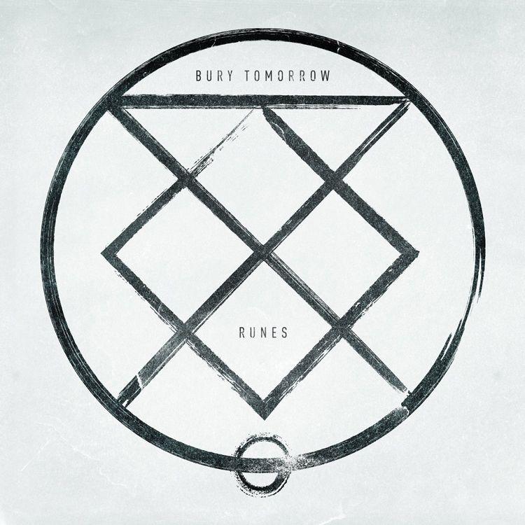 Bury Tomorrow - Runes