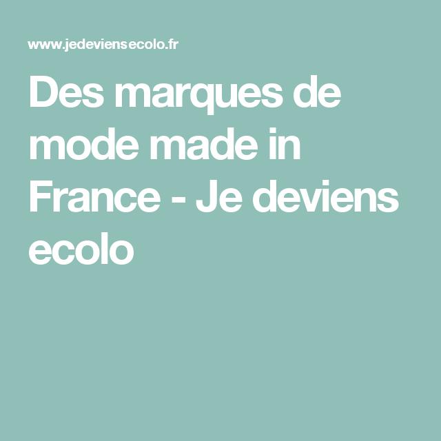 Des marques de mode made in France - Je deviens ecolo