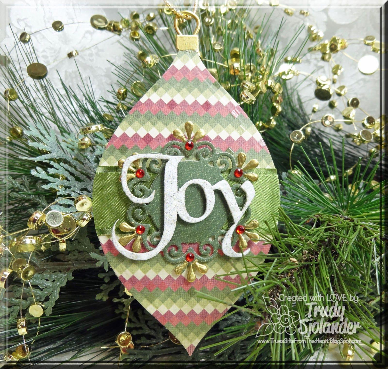 Want2scrap Christmas Ornament Joy Want2scrap Christmas Ornament Joy A Super Quick And Easy Ornament Created Christmas Ornaments Easy Ornaments Ornaments