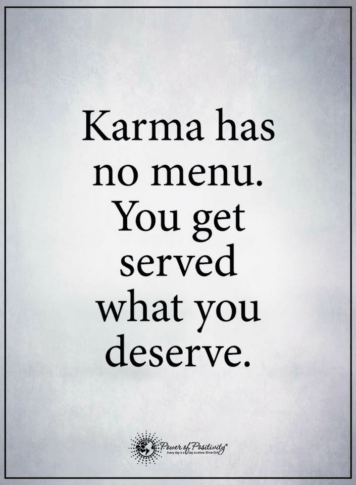 Quotes Karma Is Always Active And It Make Sure That You Reap What