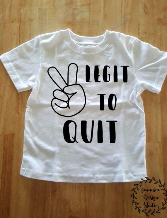 2 Legit To Quit Toddler Birthday Shirt Etsy