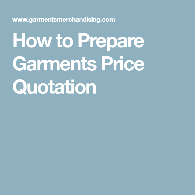 How To Prepare Garments Price Quotation  Gmt    Quotation