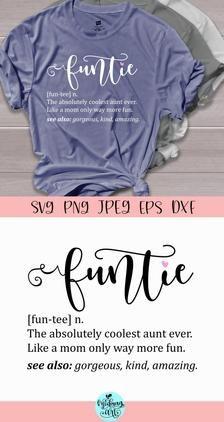 Funtie definition svg, auntie svg, blessed auntie svg, aunt svg, auntie shirt svg, promoted to aunt svg, new aunt svg,