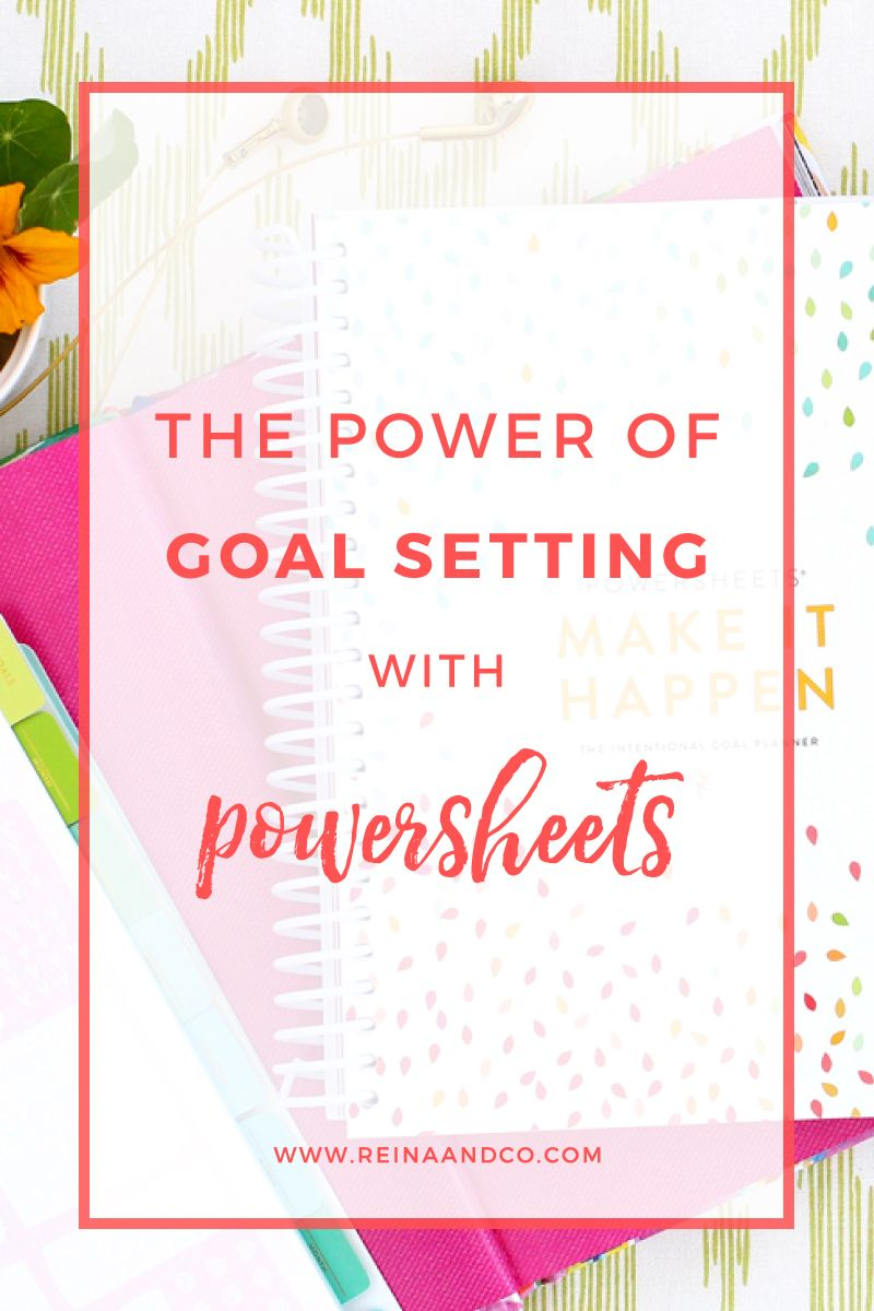 The Power of Goal Setting with Powersheets Powersheets