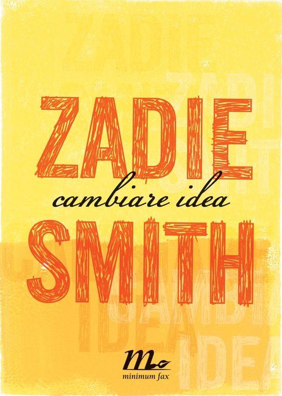 Zadie Smith - Cambiare idea