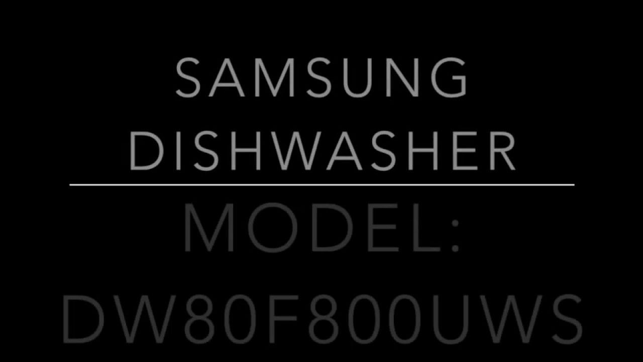Samsung Dishwasher Leak Fix Dw80f800uws Samsung Dishwasher Dishwasher Leaking Dishwasher