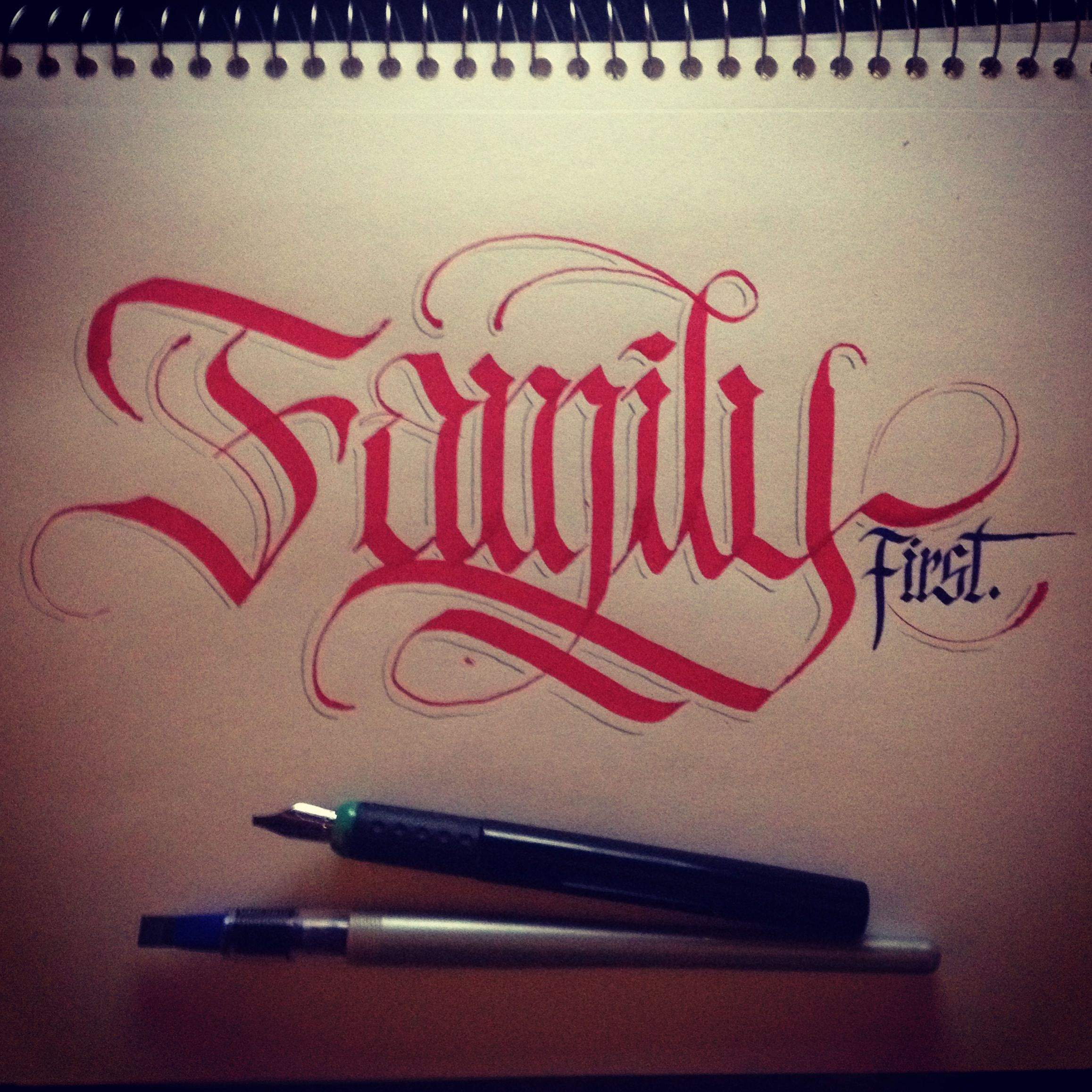 """""""Family First"""" calligraphy 