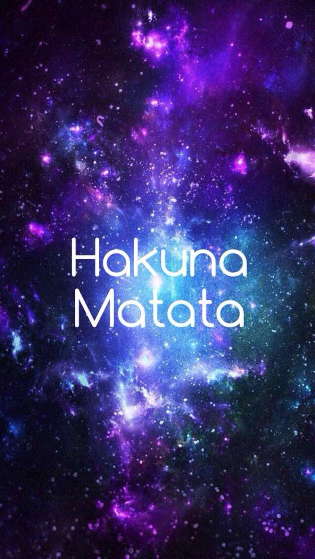 Galaxy Hakuna Matata Background Hakuna Matata Disney Phone Backgrounds Wallpaper Iphone Disney