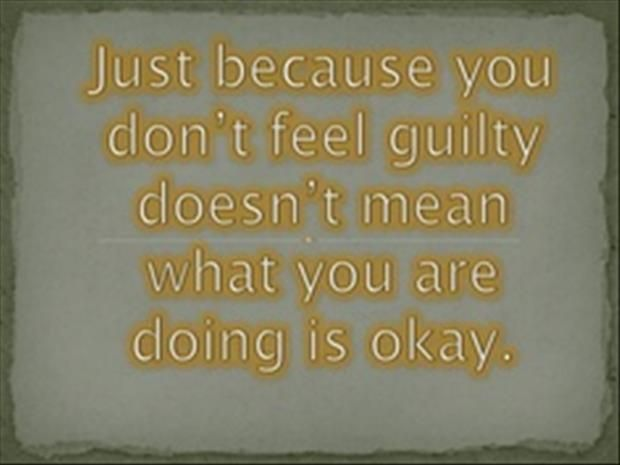 Image Result For Justifying Bad Behavior Quotes Conscience Quotes 20th Quote Me Quotes