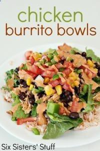 Six Sisters Chicken Burrito Bowls Recipe. A great dinner idea!!