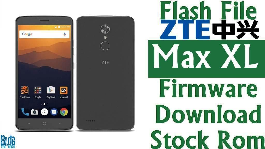 Flash File] ZTE Max XL N9560 Firmware Download [Stock Rom