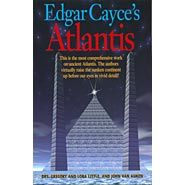 Atlantis ...and Cayce...we discussed them both . love Cayce  I will read anything the his or was a part of.