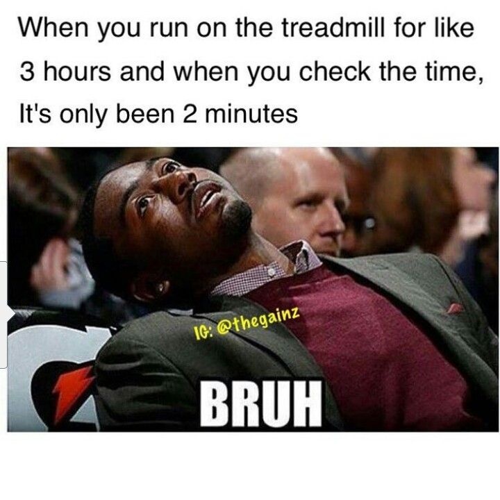 Once At My Grandparents I Almost Ran A Mile On The Treadmill And Then My Sisters Turned It Off Lol Rondajohnso Funny Relatable Memes Workout Memes Memes