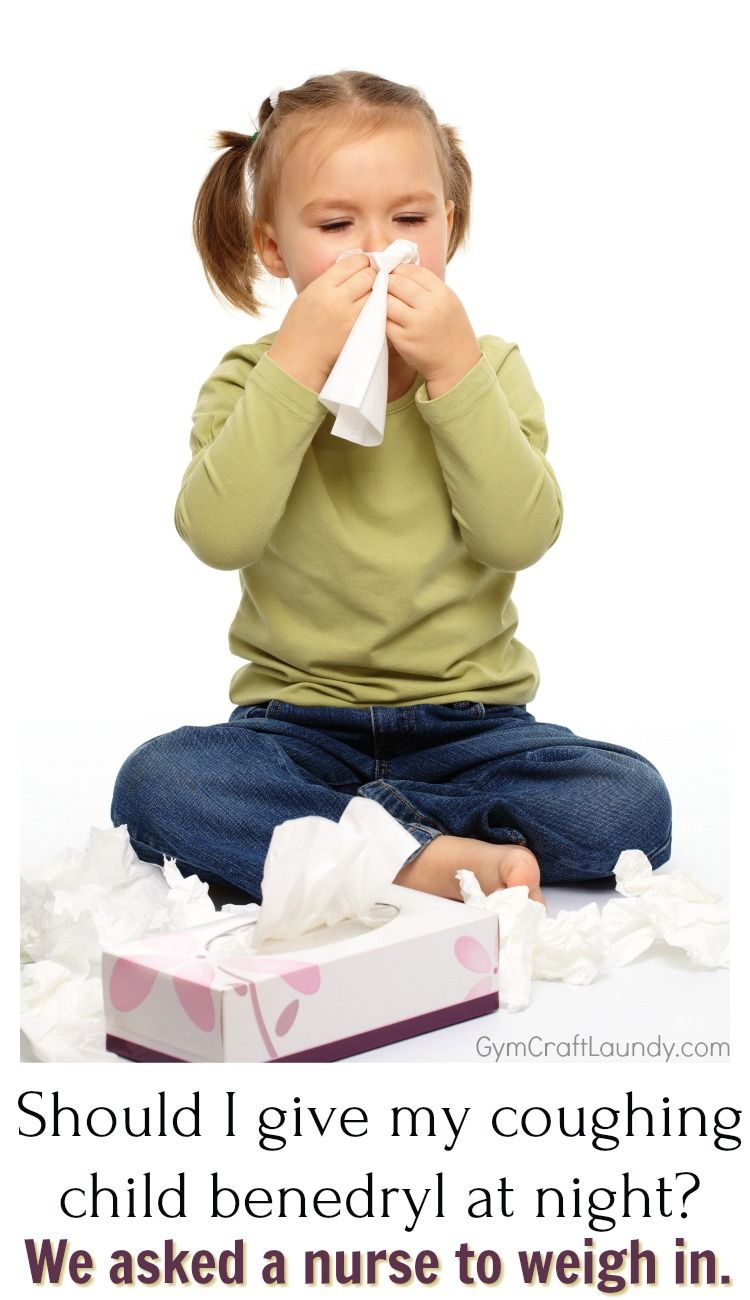 What You Need To Know About Benadryl For Cough Kids Cough Sick Kids Cough Remedies For Kids