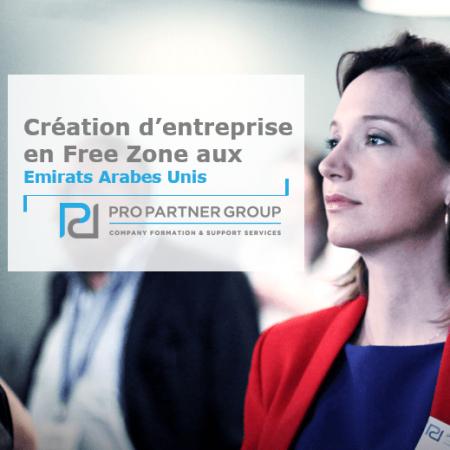 Création d'entreprise en Free Zone aux Emirats Arabes Unis