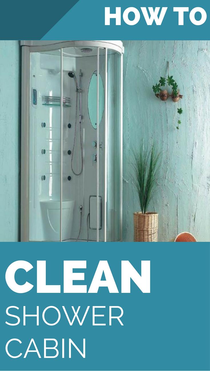 How To Clean Shower Cabin Shower Cabin Shower Cleaner Shower
