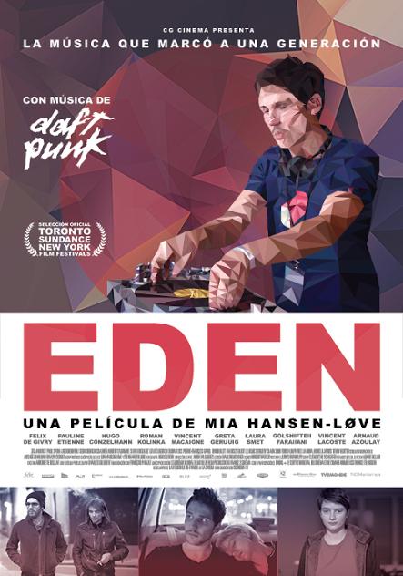 Eden Aspiraciones Sueños Y Excesos De Un Dj Peliculas Daft Punk Edén