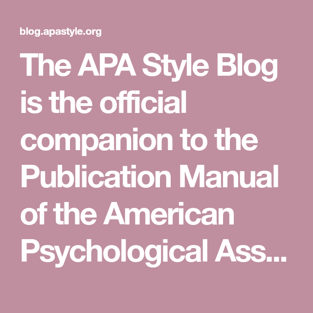 the apa style blog is the official companion to the publication