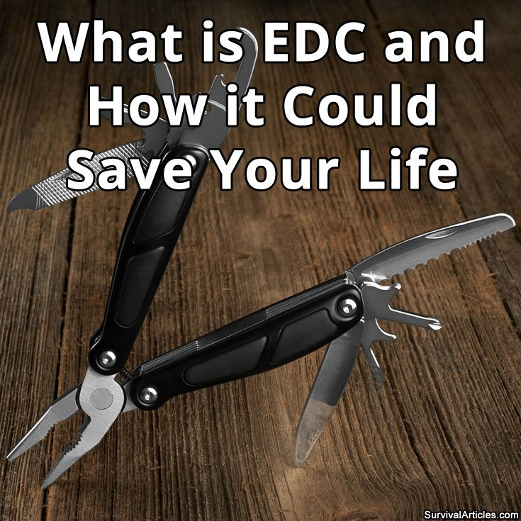 What Is Edc And How It Could Save Your Life Survival