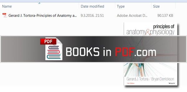 TORTORA PRINCIPLES OF ANATOMY AND PHYSIOLOGY 14TH EDITION PDF FREE ...