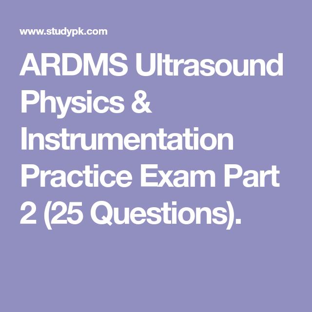 ARDMS Ultrasound Physics & Instrumentation Practice Exam