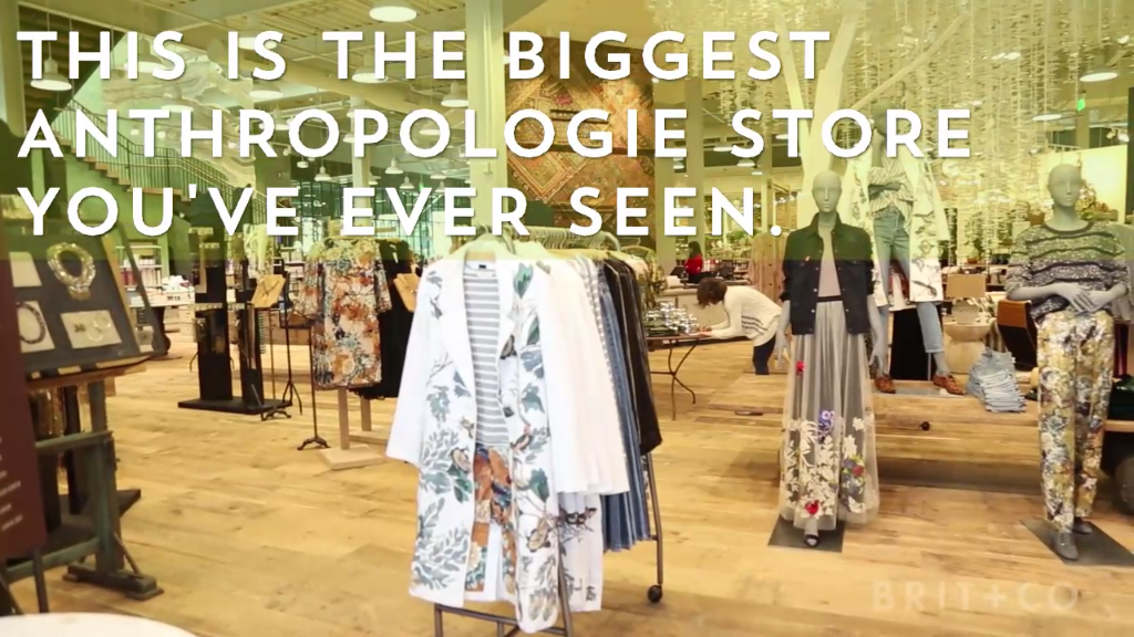 This is the biggest Anthropologie store you've ever seen ...
