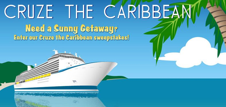 Win BIG in the Cruze the Caribbean sweepstakes! Take that vacation ...