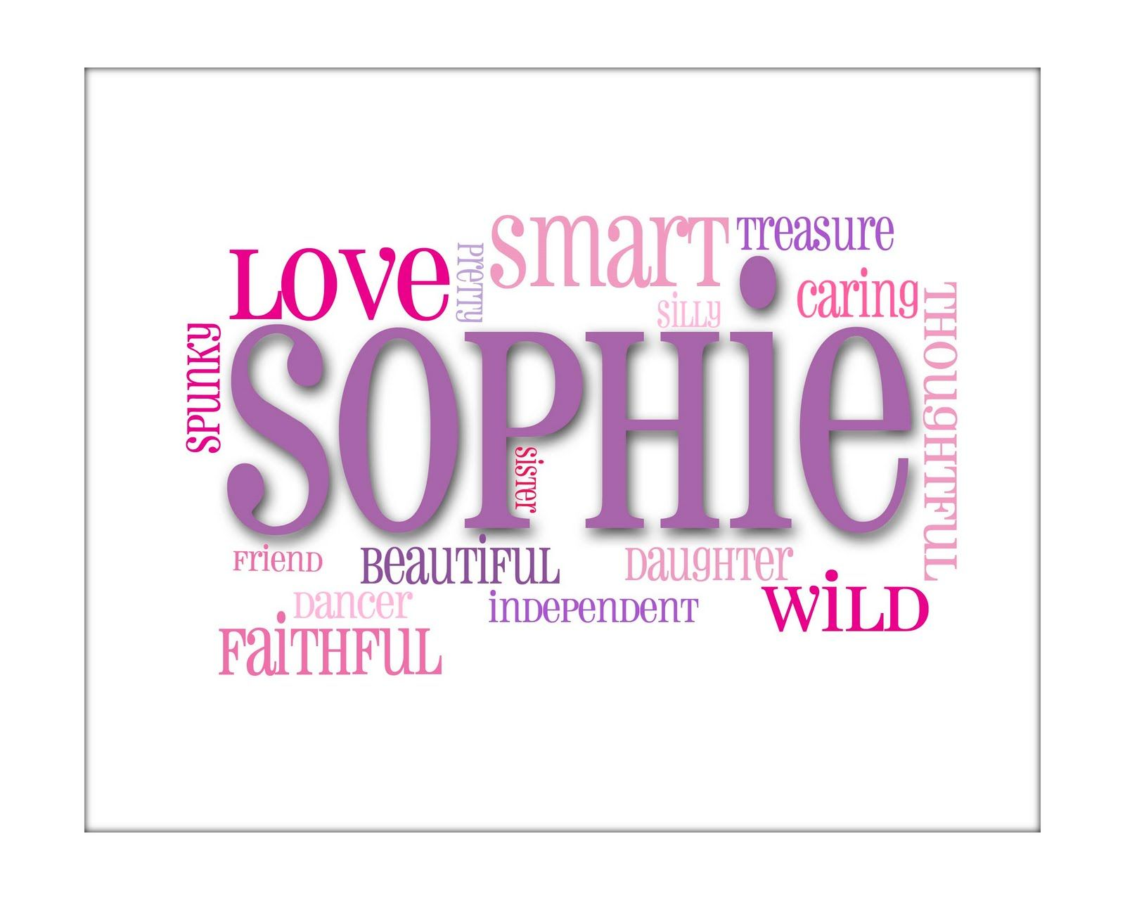 Name Prints Sophie Words It Is All In A Name Sophie