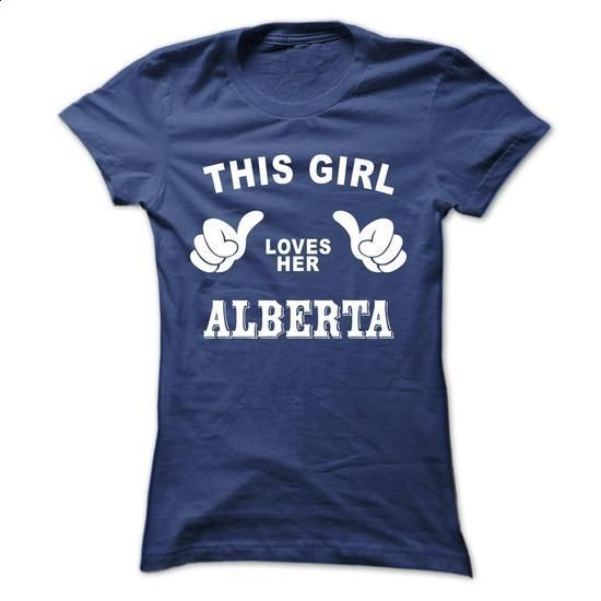 This girl loves her ALBERTA - #cheap shirts #cool t shirts for men. I WANT THIS => https://www.sunfrog.com/Names/This-girl-loves-her-ALBERTA-tftztmewgl-Ladies.html?id=60505