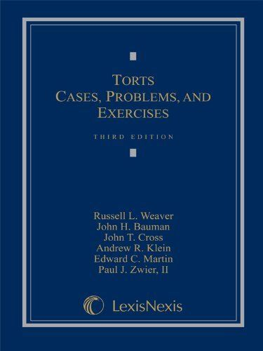 Torts Cases Problems And Exercises By Russell L Weaver 80 00 Tort Cases Kindle Store Kindle Books