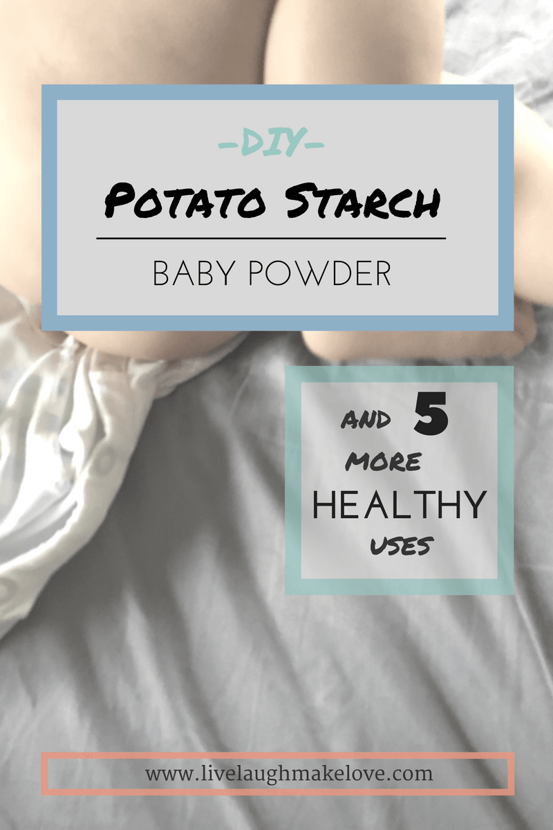 DIY Potato Starch Baby Powder   - and 5 more healthy uses you didnt think of.