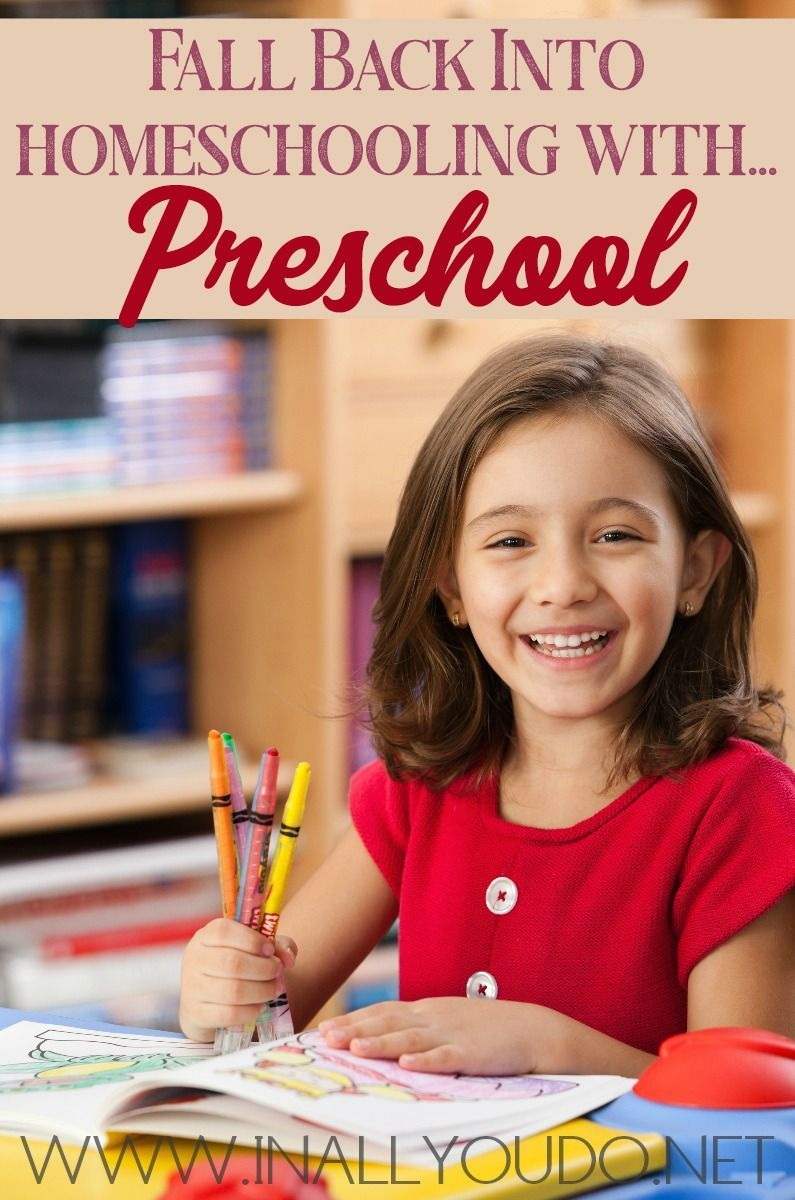 Fall Back into Homeschooling with Preschool In All You