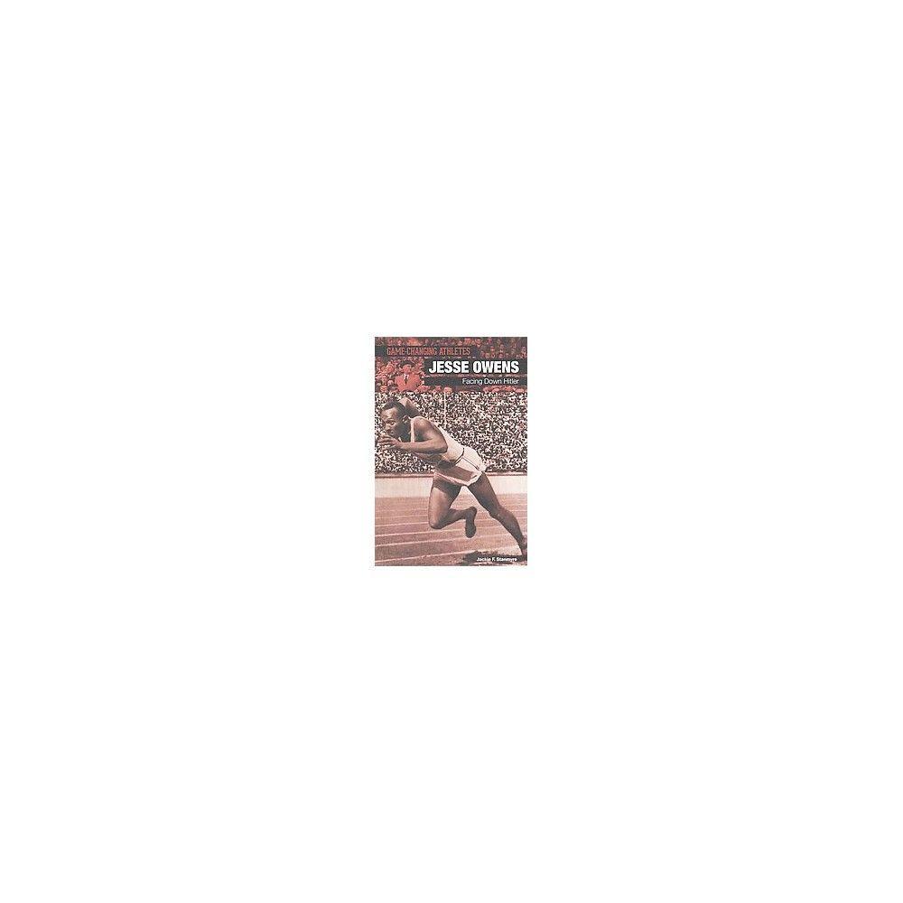 Jesse Owens ( Game-changing Athletes) (Hardcover)