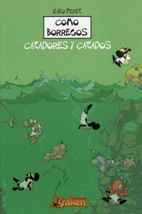 Siguiendo la estela de la anterior obra de Kiko Pérez, Como borregos, la editorial Kraken presenta su segundo volumen con más de cien tiras cómicas protagonizadas todas ellas por animales...