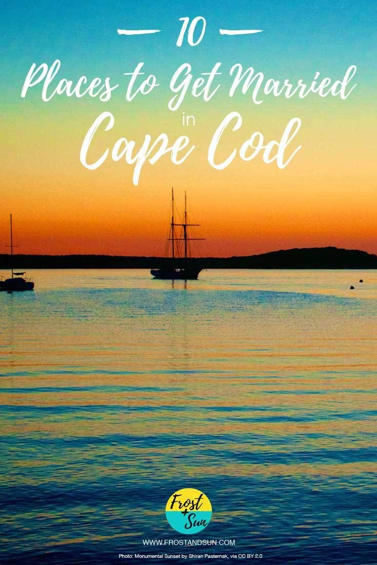 10 Places To Get Married In Cape Cod