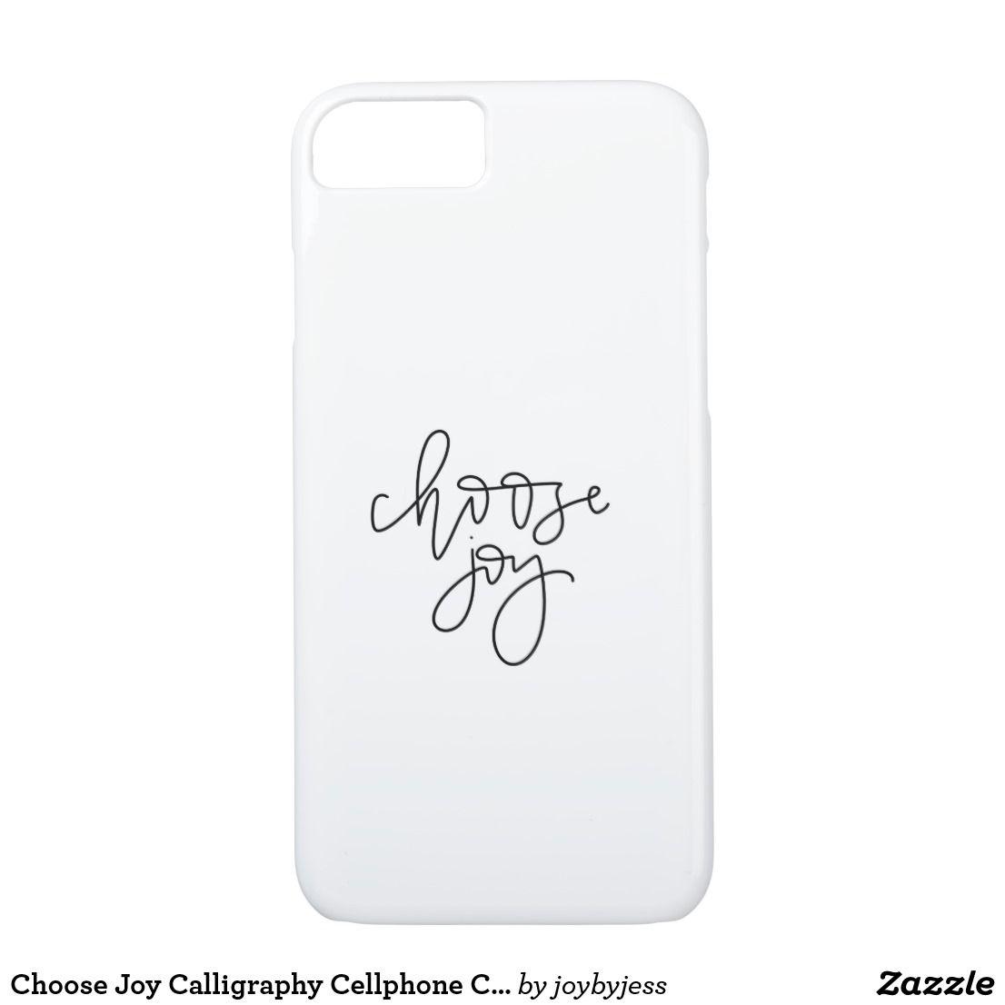 Choose Joy Calligraphy Cellphone Case