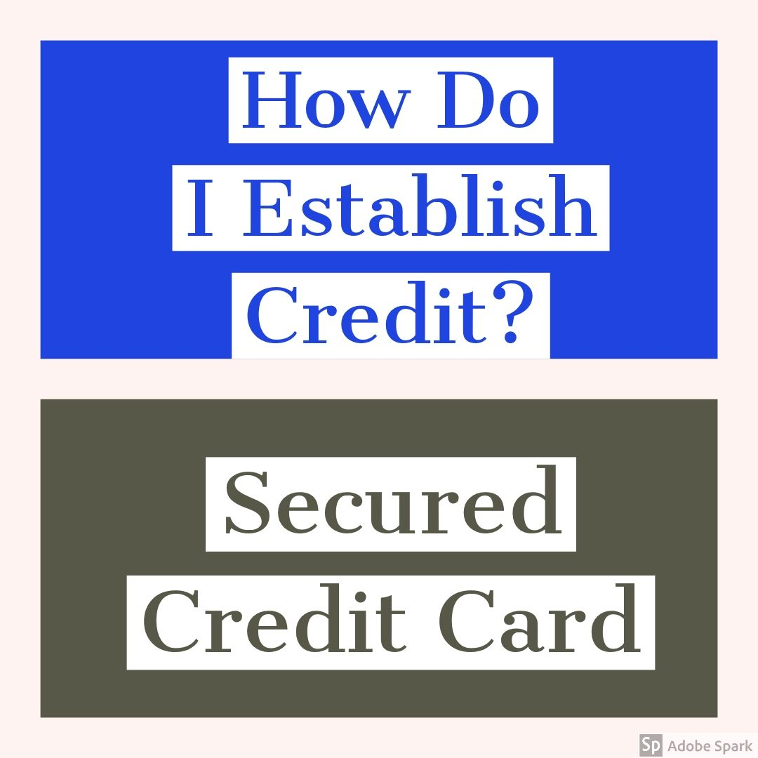 Are You Trying To Establish Credit Or Rebuild Credit, Well