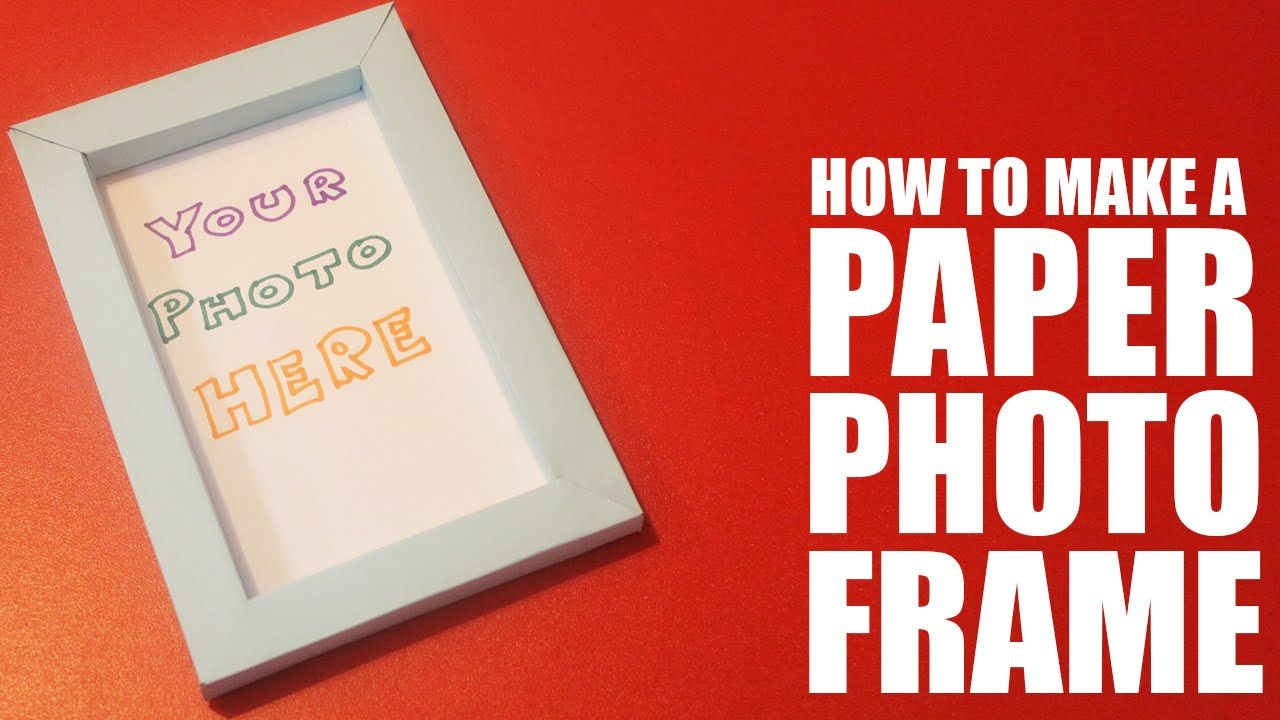 How to make a photo frame with paper
