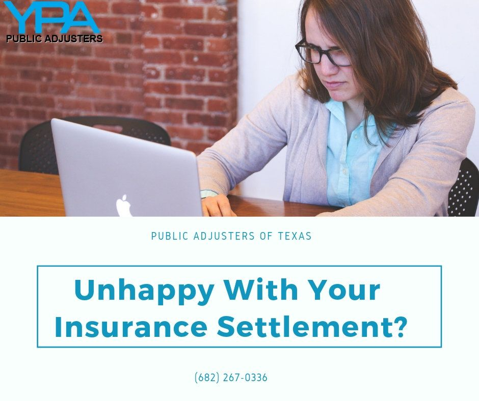 Are You Unhappy With Your Insurance Settlement