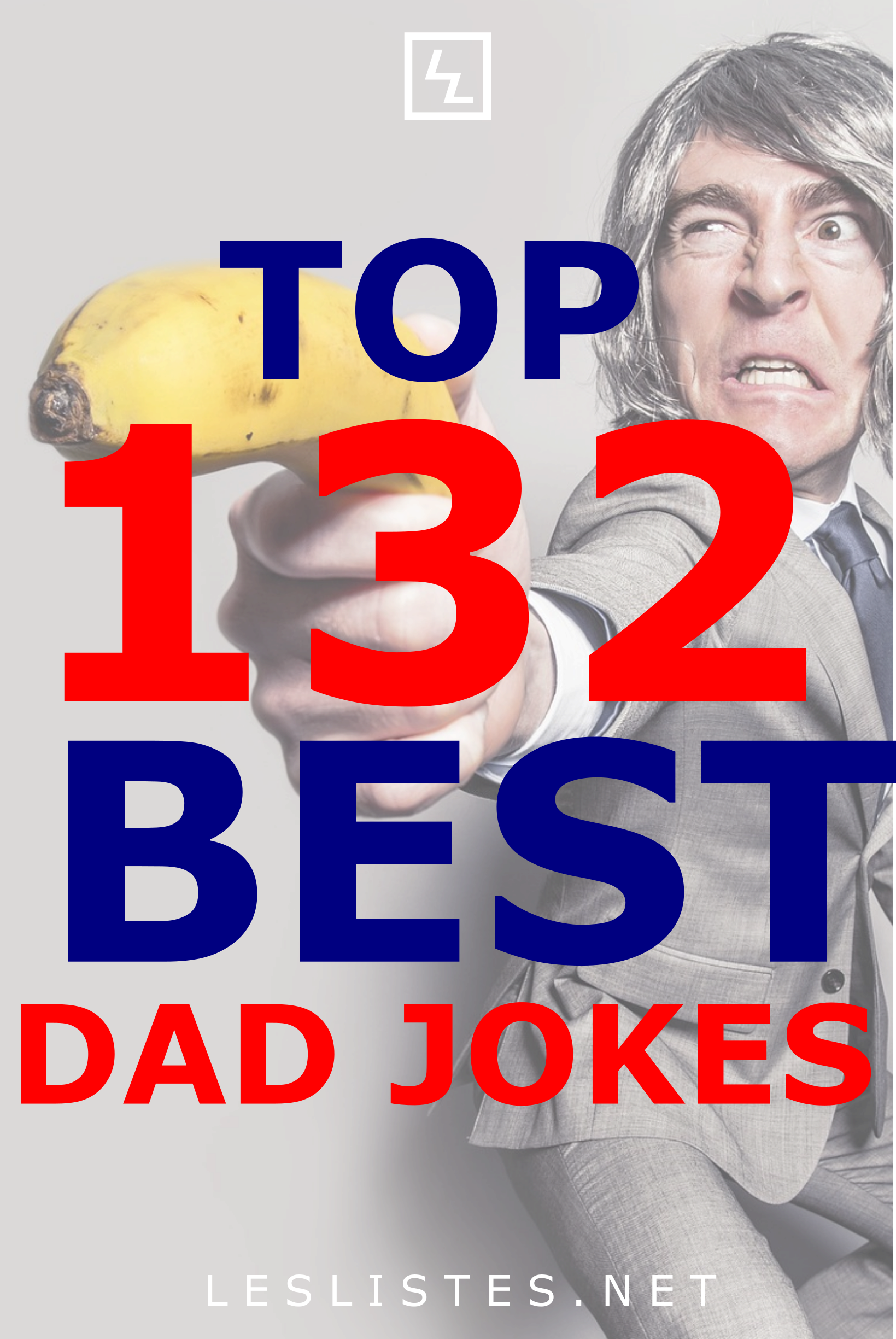 Dad Jokes Are Some Of The Worst Ones Out There Especially When Said By A Dad However Because The Dad Jokes Are In 2020 Best Dad Jokes Dad Jokes Funny