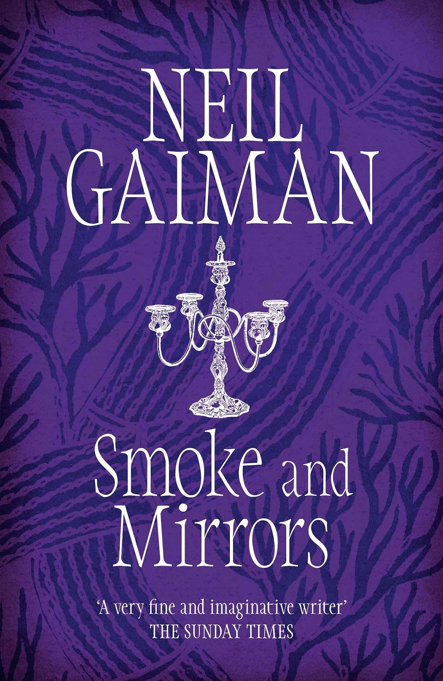 Smoke and Mirrors by Neil Gaiman This is a delightfully