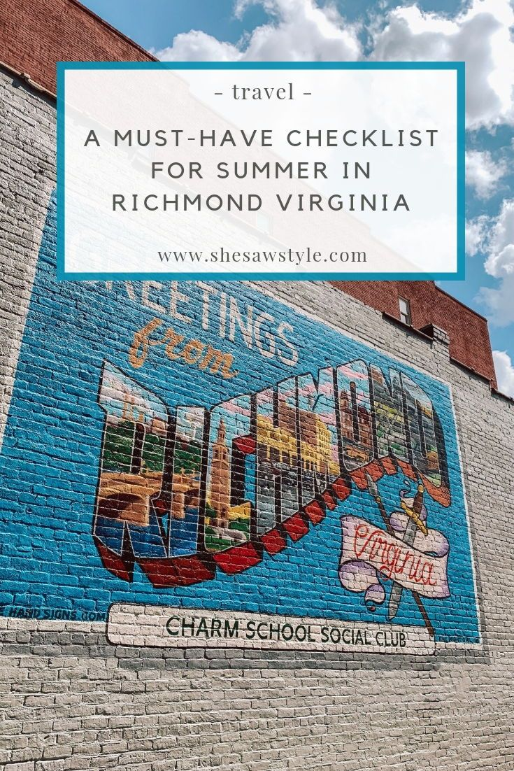 A Must-Have Checklist For Summer In Richmond Virginia