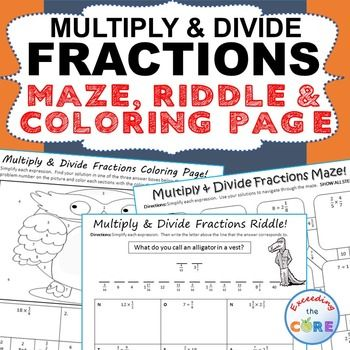 MULTIPLY & DIVIDE FRACTIONS Maze, Riddle & Coloring Page