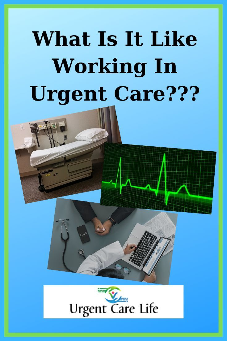 My typical day in urgent care urgent care medical