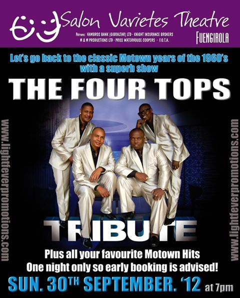 The Four Tops Tribute band that were one of the stars of the Fire Aid Concert earlier this month will be performing at Fuengirola's Salon Varietes Theatre on Sunday September 30 from 7 pm.