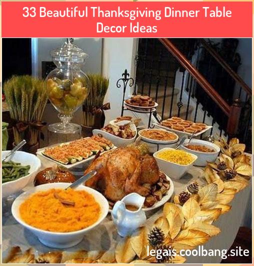 33 Beautiful Thanksgiving Dinner Table Decor Ideas Beautiful Thanksgiving In 2020 Thanksgiving Dinner Table Decorations Thanksgiving Dinner Table Thanksgiving Dinner